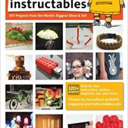 Create Cool Stuff With Instructables