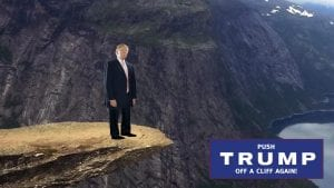 push trump off the cliff