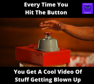 Blow Stuff Up