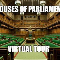 Houses Of Parliament Virtual Tour
