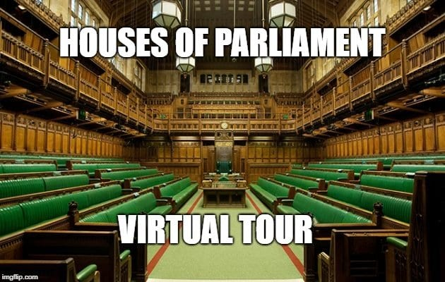 Houses of Parliament Virtual Tour