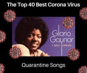 BEST CORONAVIRUS QUARANTINE SONGS