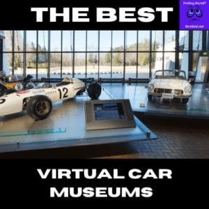 The Best Virtual Car Museums