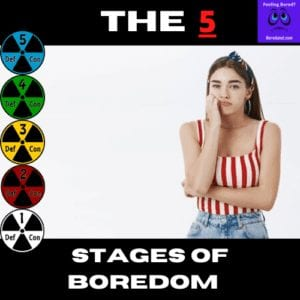 the 5 stages of boredom