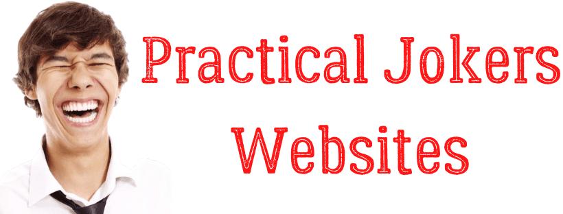 Practical jokers websites