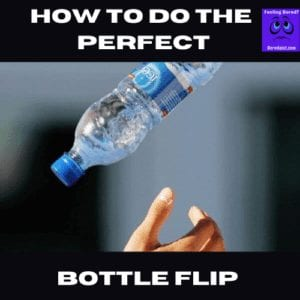 How to do the perfect bottle flip