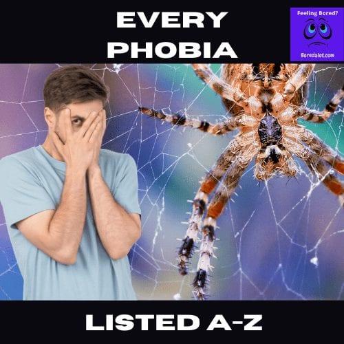 List of Phobias A-Z