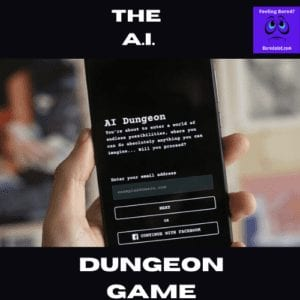 The AI Dungeon Game