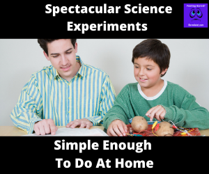 Spectacular Science Experiments