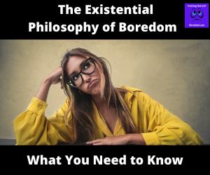 Philosophy of boredom