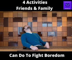 Fight Boredom