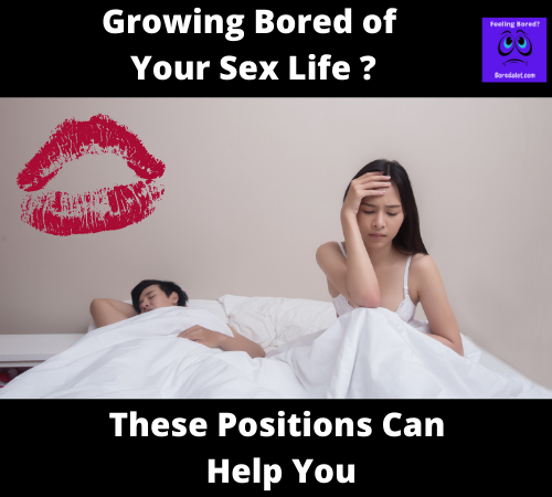 Growing Bored of Your Sex Life ?