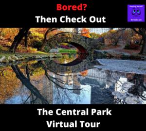 Central Park Virtual Tour